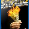 Hand Over Fist Money Maker