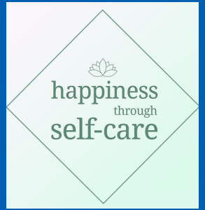 Happiness Through Self Care