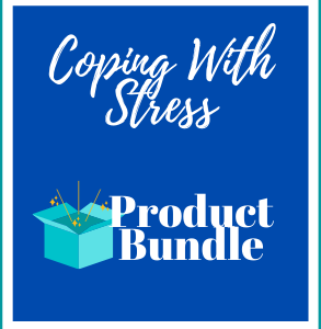 Coping With Stress - Product Bundle